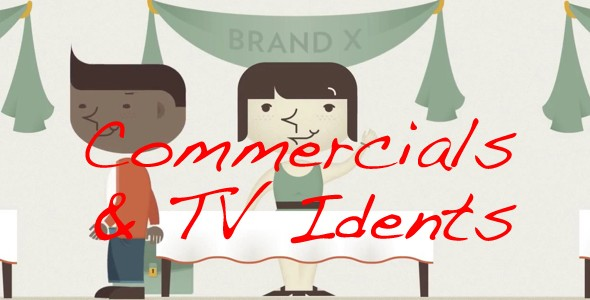 Commercials / TV Idents